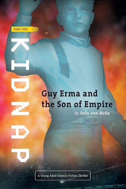 Kidnap Part One of Guy Erma & The Son of the Empire