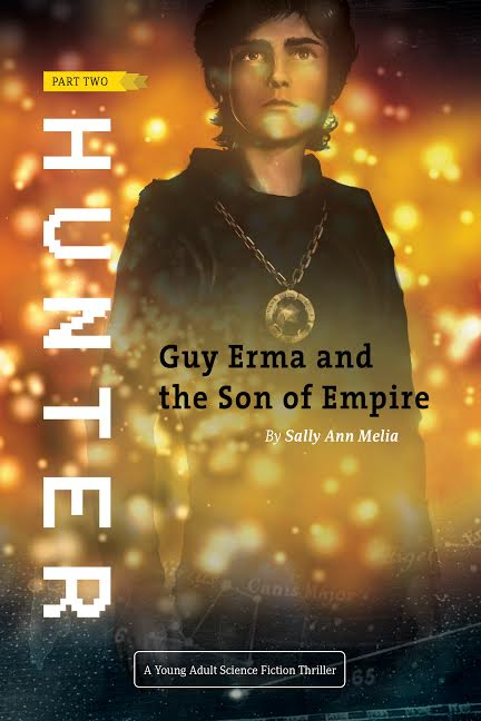 Hunter: Part Two of Guy Erma and the Son of Empire