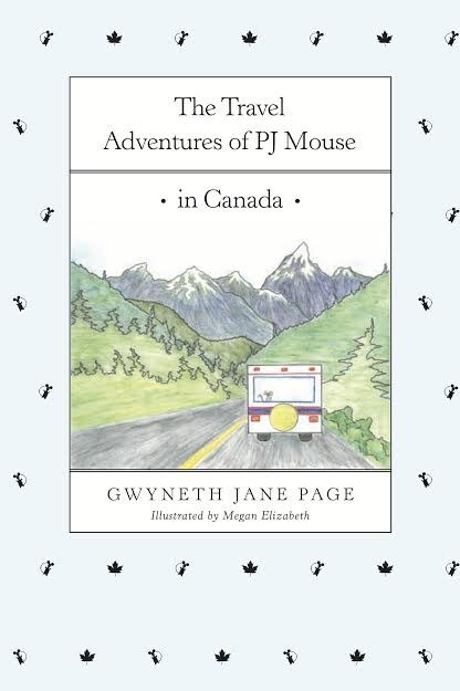 The Travel Adventures of PJ Mouse in Canada