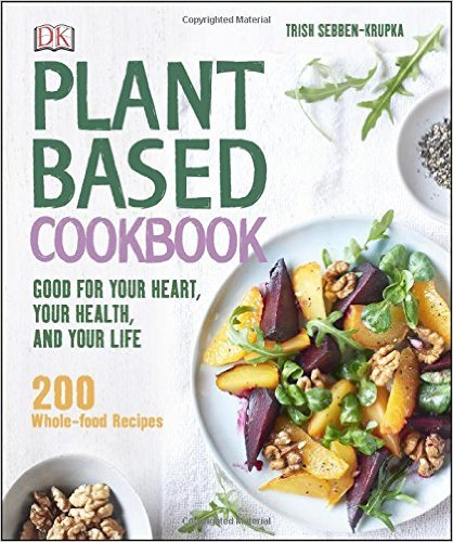 Plant Based Cookbook - I Love DK