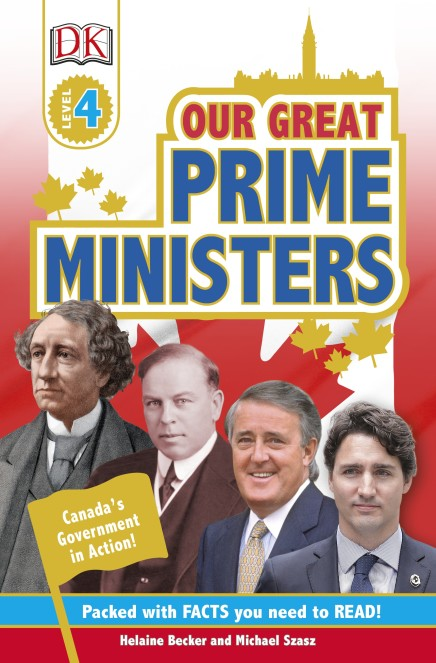 DK Readers: Our Great Canadian Prime Ministers