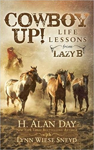 Cowboy Up! Life Lessons from Lazy B