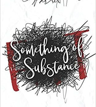 Something of Substance Book Review