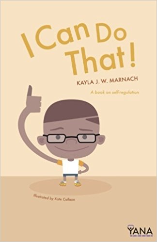 I Can Do That! Can-Do Kids Book Series