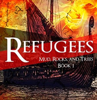 Refugees (Mud, Rocks and Trees) Book One Review