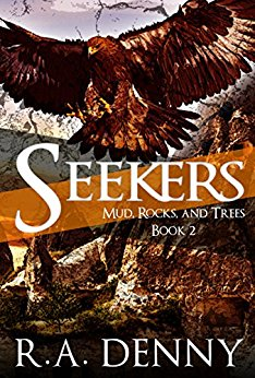Seekers (Mud, Rocks, Trees) Book Two