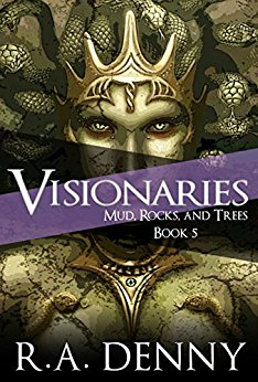 Visionaries Book Five of Mud, Rock and Trees Book Review