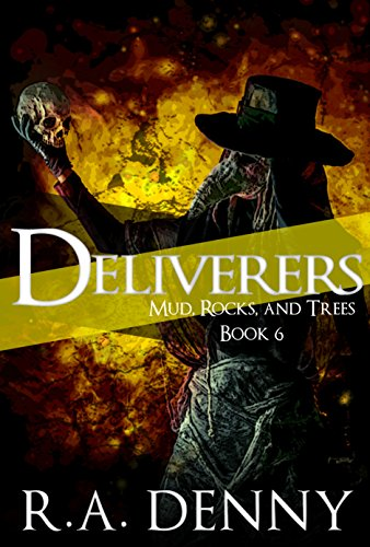Deliverers (Mud, Rocks and Trees Book Six) Review