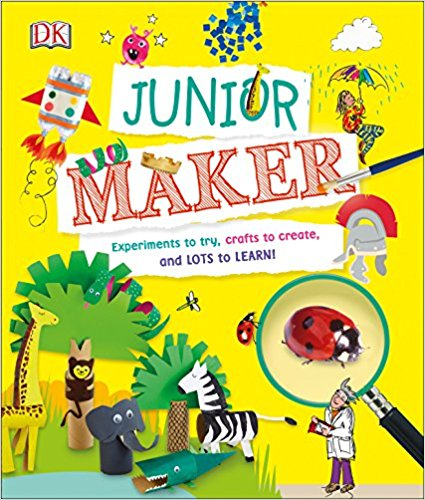 Explore and Learn with Junior Maker by DK Canada