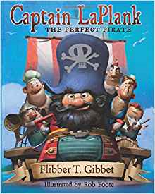 Captain LaPlank: The Perfect Pirate Book Review