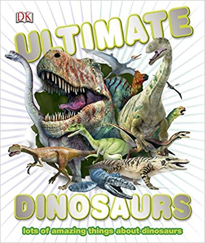 The Prehistoric Comes to Life in Ultimate Dinosaurs from DK Canada