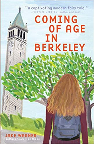 Coming of Age in Berkeley Book Review