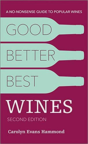 Good, Better, Best Wines Book Review