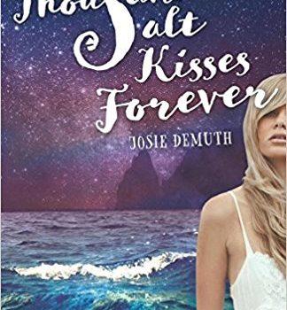 A Thousand Salt Kisses Forever
